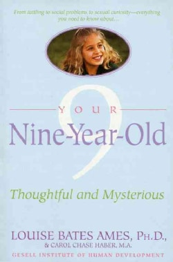 Your Nine Year Old: Thoughtful and Mysterious (Paperback)