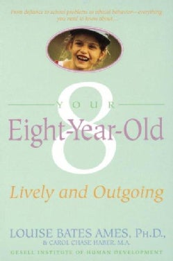 Your Eight Year Old: Lively and Outgoing (Paperback)