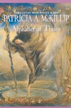 Alphabet Of Thorn (Paperback)