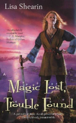 Magic Lost, Trouble Found (Paperback)