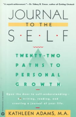 Journal to the Self: 22 Paths to Personal Growth (Paperback)