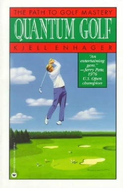 Quantum Golf: The Path to Golf Mastery (Paperback)