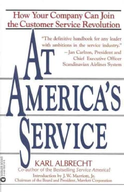 At Americas Service: How Your Company Can Join the Customer Service Revolution (Paperback)