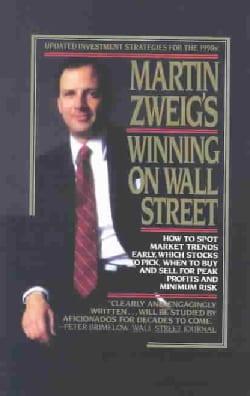 Martin Zweig's Winning on Wall Street (Hardcover)