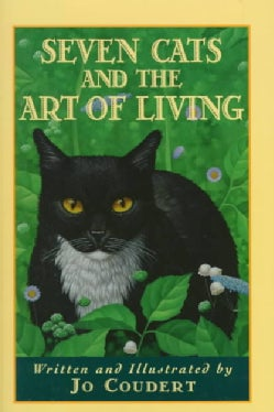 Seven Cats and the Art of Living (Hardcover)