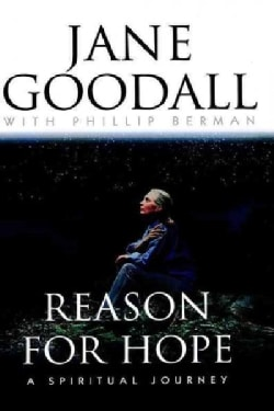 Reason for Hope: A Spiritual Journey (Hardcover)