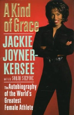 A Kind of Grace: The Autobiography of the World's Greatest Female Athlete (Hardcover)