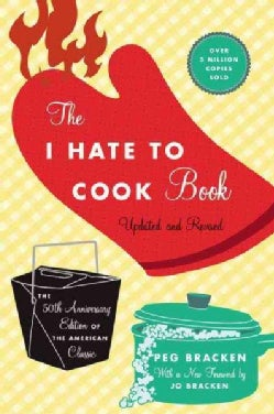 The I Hate to Cook Book (Hardcover)