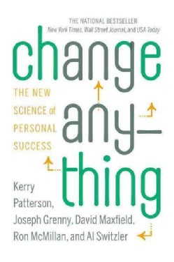 Change Anything: The New Science of Personal Success (Hardcover)