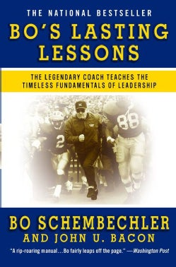 Bo's Lasting Lessons: The Legendary Coach Teaches the Timeless Fundamentals of Leadership (Paperback)