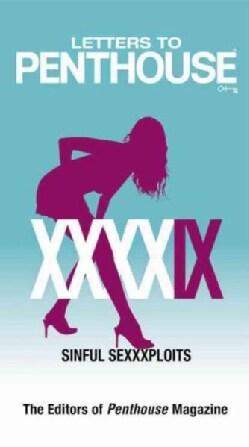 Letters to Penthouse XXXXIX: Sinful Sexxxploits (Paperback)