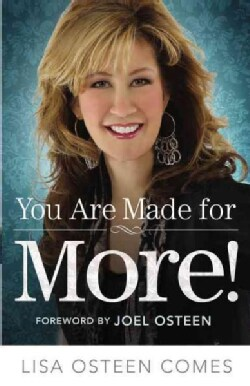 You Are Made for More!: How to Become All You Were Created to Be (Paperback)