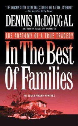 In the Best of Families: The Anatomy of a True Tragedy (Paperback)