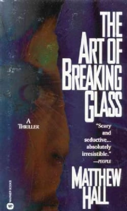 The Art of Breaking Glass (Paperback)