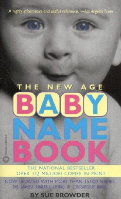The New Age Baby Name Book (Paperback)
