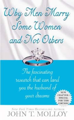 Why Men Marry Some Women and Not Others: The Fasinating Research That Can Land You the Husband of Your Dreams (Paperback)