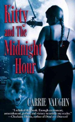 Kitty And the Midnight Hour (Paperback)