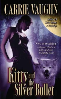 Kitty and the Silver Bullet (Paperback)
