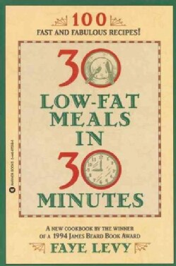 30 Low-Fat Meals in 30 Minutes (Paperback)