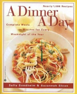 A Dinner a Day: Complete Meals in Minutes for Every Weeknight of the Year (Paperback)