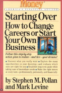 Starting over: How to Change Careers or Start Your Own Business (Paperback)