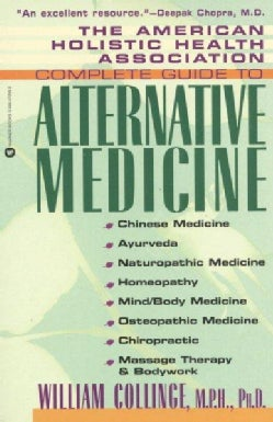The American Holistic Health Association Complete Guide to Alternative Medicine (Paperback)
