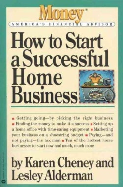 How to Start a Successful Home Business (Paperback)