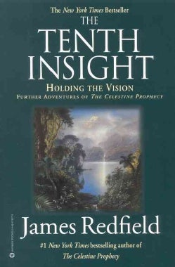 The Tenth Insight: Holding the Vision (Paperback)