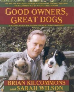 Good Owners Great Dogs (Paperback)