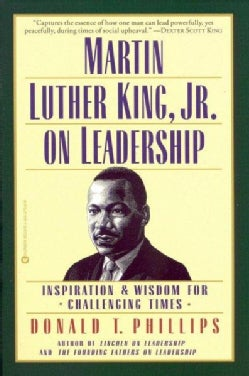 Martin Luther King Jr. on Leadership: Inspiration & Wisdom for Challenging Times (Paperback)