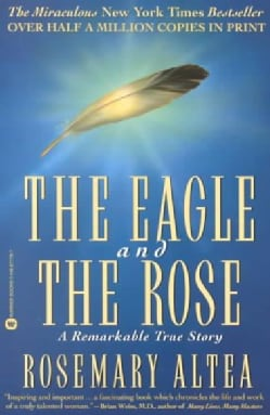 The Eagle and the Rose: A Remarkable True Story (Paperback)