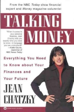Talking Money: Everything You Need to Know About Your Finances and Your Future (Paperback)