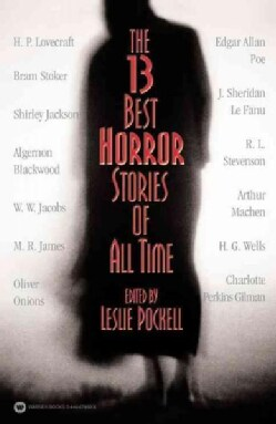 The 13 Best Horror Stories of All Time (Paperback)