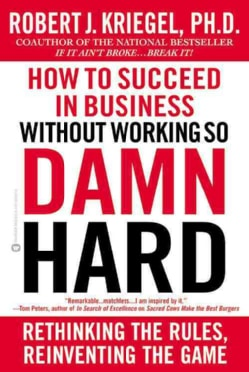 How to Succeed in Business Without Working So Damn Hard (Paperback)