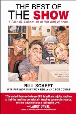 The Best of the Show: A Classic Collection of Wit And Wisdom (Paperback)