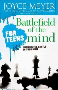 Battlefield of the Mind for Teens: Winning the Battle in Your Mind (Paperback)