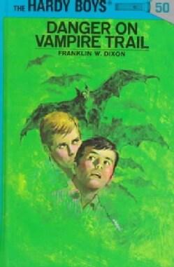 Danger on Vampire Trail (Hardcover)