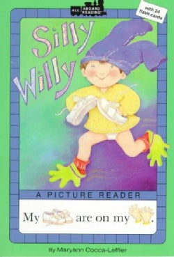 Silly Willy: A Picture Reader/With 24 Flash Cards (Paperback)