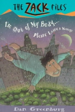 I'm Out of My Body. . .please Leave a Message (Paperback)