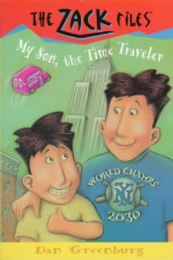 My Son, the Time Traveler (Paperback)