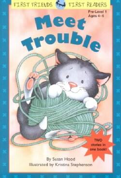 Meet Trouble (Paperback)