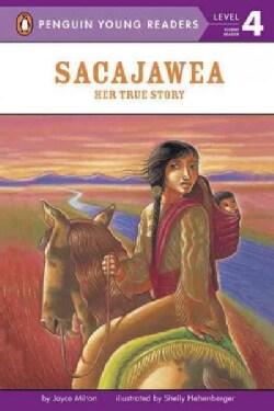 Sacajawea: Her True Story (Paperback)