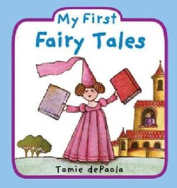 My First Fairy Tales (Board book)