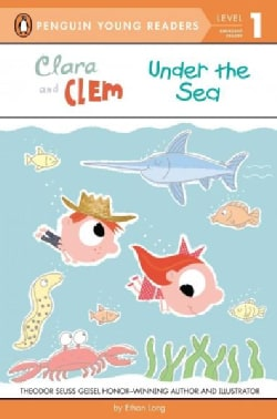 Clara and Clem Under the Sea (Paperback)