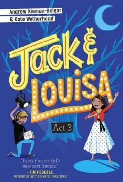 Jack & Louisa Act 3 (Hardcover)