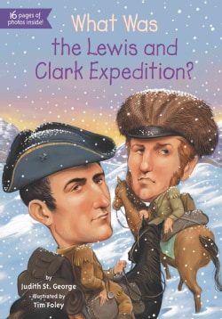 What Was the Lewis and Clark Expedition? (Paperback)