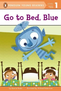 Go to Bed, Blue (Paperback)