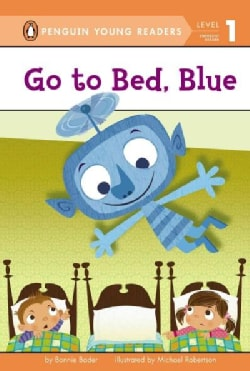 Go to Bed, Blue (Hardcover)