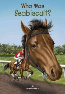 Who Was Seabiscuit? (Paperback)