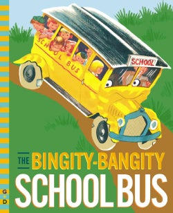 The Bingity-bangity School Bus (Hardcover)